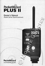 PocketWizard Plus II Transceiver Instruction Book ONLY More Flash Manuals Listed