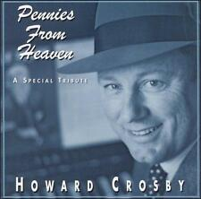 HOWARD CROSBY ~ PENNIES FROM HEAVEN A SPECIAL TRIBUTE ~ CD 2003 PANJANDRUM