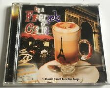 Various - In a French Cafe - Various CD. Music Cd. Rare. HTF. 16 Accordion Songs