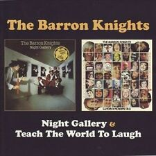 Night Gallery/Teach the World to Laugh * by Barron Knights (CD, Mar-2010, 2...