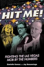 Hit Me!: Fighting The Las Vegas Mob By The Numbers, Bonansinga ew York Times bes