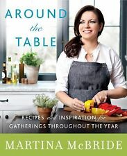 Around the Table by Katherine Cobbs and Martina McBride (2014, Hardcover)