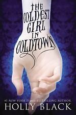 The Coldest Girl in Coldtown by Holly Black (2013, Hardcover) NEW