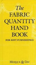 The Fabric Quantity : For Soft Furnishings by Catherine Merrick and Rebecca...