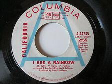 California  – I See A Rainbow / A Little Bit Of Faith - US Columbia Promo 1968