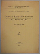 Piedi CURA MARINO BAMBINI IPERTROFIA TONSILLE 1934 Livorno Ospedale Ciano