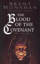 Monahan, Brent Jeffrey The Blood of the Covenant Very Good Book
