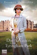 Die Frauen von Tyringham Park von Rosemary McLoughlin (2014, Taschenbuch)