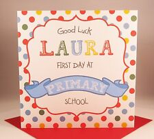 PERSONALISED FIRST DAY AT PRIMARY SCHOOL Card Girl Or Boy