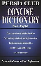 Persia Club Concise Dictionary Farsi - English by Jalal Daie and Reza Nazari...