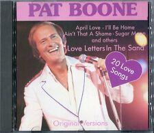 Pat Boone   CD   20 LOVE SONGS ( APRIL LOVE / SUGAR MOON) ORIGINAL VERSIONS