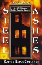 Steel Ashes Cercone, Karen Rose Mass Market Paperback