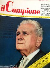 IL CAMPIONE=N°11 1957=MILAN-FIORENTINA E I DERBY DI TORINO E GENOVA=