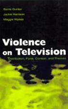 Violence on Television: Distribution, Form, Context, and Themes (Routledge Commu