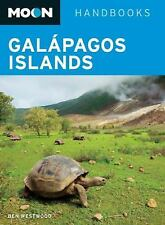 Moon Galápagos Islands (Moon Handbooks), Westwood, Ben, Good Book