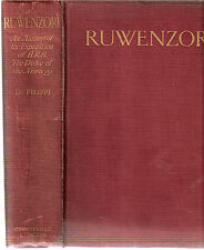 Ruwenzori An Account of the Expedition of HRH Prince Luigi Amedeo of Savoy, 1909