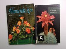2 Blumenbücher -  Blumenstecken rasch gelernt + das kleine Kakteenbuch    /S116