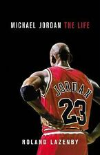 Michael Jordan : The Life by Roland Lazenby (2014, Hardcover)