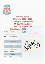 GREGORY VIGNAL LIVERPOOL 2000-2005 ORIGINAL HAND SIGNED CUTTING/CARD