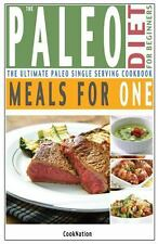 The Paleo Diet for Beginners Meals for One : The Ultimate Paleolithic, Gluten...