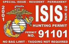 ISIS TERRORIST MARINES USMC HUNTING PERMIT VINYL DECAL DECALS STICKER