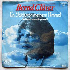 """7"""" Vinyl - BERND CLÜVER- Ein Stück von meinem Himmel"""