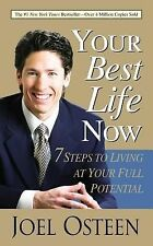 Your Best Life Now by Joel Osteen 2014