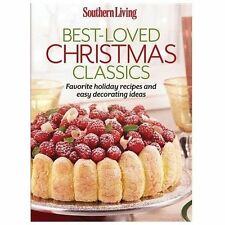 Southern Living Best-Loved Christmas Classics : Favorite Holiday Recipes and...