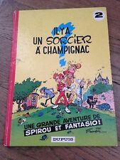 il y a un sorcier à champignac réed 1972 spirou et fantasio dos rond