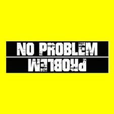 "Funny ""NO PROBLEM / PROBLEM"" off-road decal BUMPER STICKER Jeep 4X4 truck ATV"