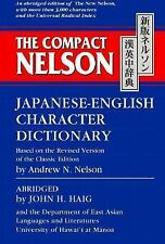 The Compact Nelson Japanese-English Character Dictionary, John H. Haig, Andrew N