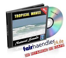 TROPICAL WAVES tropische Wellen 1Stunde NATURGERÄUSCHE Nature Sounds 1A E-Lizenz