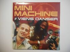MINI MACHINE : VIENS DANSER [ CD SINGLE NEUF PORT GRATUIT ]