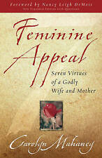 Feminine Appeal: Seven Virtues of a Godly Wife and Mother,GOOD Book