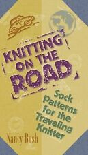 Knitting On The Road Nancy Bush Sock Patterns For The Traveling Knitter HB 2001