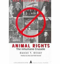 Animal Rights: The Inhumane Crusade (Studies in Organization Trends)-ExLibrary