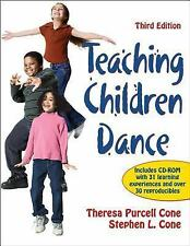 Teaching Children Dance-3rd Edition by Theresa Purcell Cone and Stephen Cone...