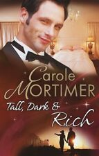 CAROLE MORTIMER __ TALL,DARK & RICH __ 3 LIBRI IN 1 __ __