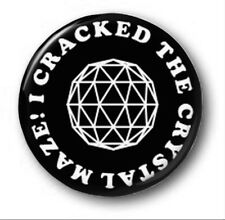 I CRACKED THE CRYSTAL MAZE  - 1 inch / 25mm Button Badge -  Novelty Cute