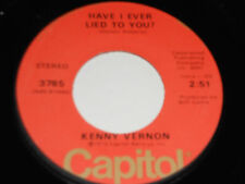 KENNY VERNON NM- What Was Your Name Again 45 Have I ever Lied To You 3785 7""