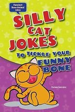 Silly Cat Jokes to Tickle Your Funny Bone (Funniest Bone Animal Jokes)-ExLibrary