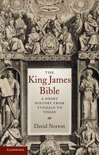The King James Bible: A Short History from Tyndale to Today-ExLibrary