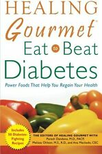 Healing Gourmet Eat To Beat Diabetes New Book Food Health Strength