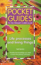 Burton, Neil Life Processes and Living Things (Pocket Guides to the Primary Curr