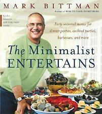 The Minimalist Entertains by Mark Bittman (2003, Hardcover)