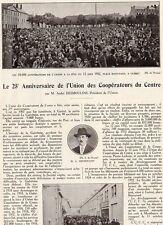 25 ANNIVERSAIRE UNION COOPERATEURS CENTRE PAR DESMOULINS ARTICLE DE PRESSE 1932