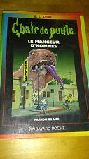 R.L. Stine - Chair de Poule n°41 - Mangeur d'hommes - Bayard (1998)