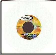 Dionne Warwick - Who Can I Turn To + Don't Ever Say I Didn't Tell You So - 45!