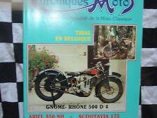 CHRONIQUES MOTO N°17 1990 GNOME RHONE 500 D4 / ARIEL 350 NH / SCOOTAVIA 175 / FN