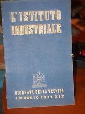 PNF MINISTERO EDUCAZIONE ISTITUTO INDUSTRIALE GIORNATA TECNICA MAGGIO 1941 sc21